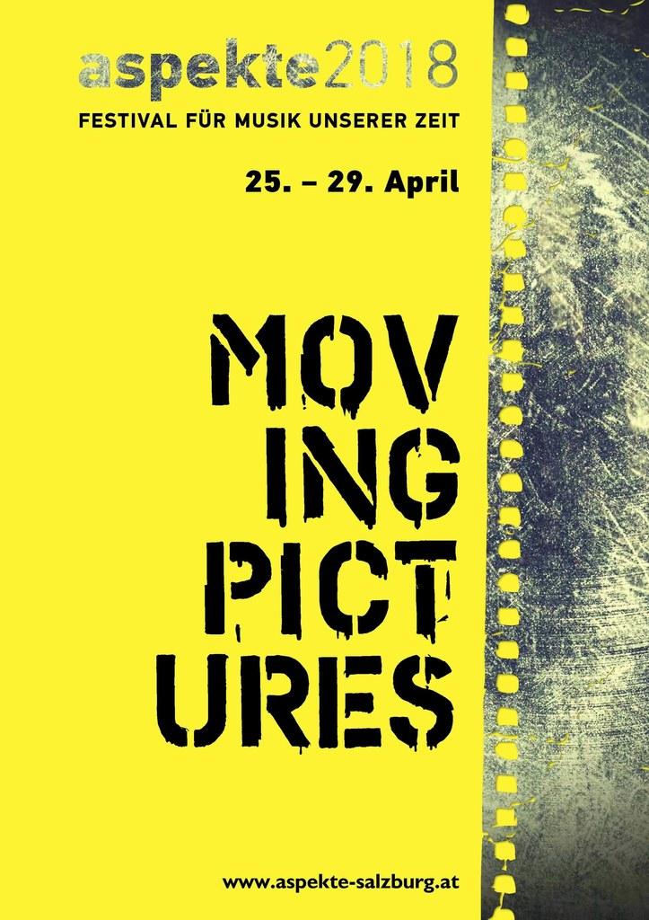 Aspekte 2018 Moving Pictures. Festival für Musik unserer Zeit