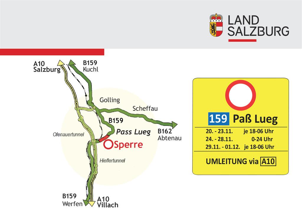 Während der Totalsperre der B159 beim Pass Lueg muss über die A10 ausgewichen we..