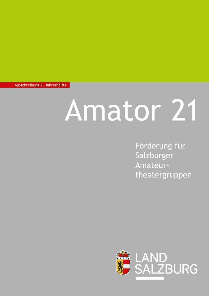 """Noch bis zum 9. August können Produktionen von Amateurtheatergruppen für die Förderaktion """"Amator 21"""" eingereicht werden. """"Die Förderung soll Mut zu Neuem machen und die Qualität im Amateurtheater weiter steigern"""", betont LH-Stv. Heinrich Schellhorn."""