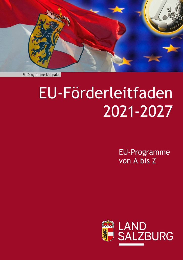 EU-Förderungen kompakt: 100 Seiten ist der neue Leitfaden stark.