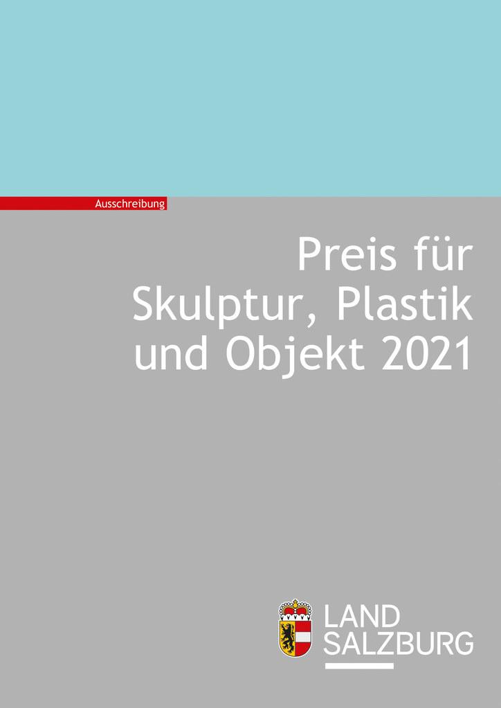 Das Land Salzburg schreibt einen Preis für Skulptur, Plastik und Objekt aus. Einreichtermin ist der 7. November 2021.